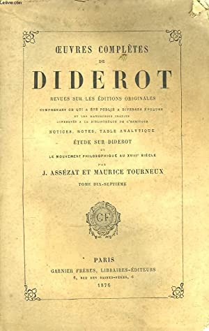 Oeuvres Complètes de Diderot. TOME XVII : DIDEROT Denis