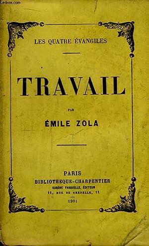 Les Quatre Evangiles. Travail.: ZOLA Emile