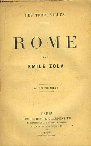 Rome. Les Trois Villes.: ZOLA Emile