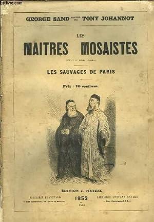 Les Maitres Mosaistes, suivi de Les Sauvages: SAND GEORGE