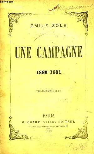 Une campagne 1880 - 1881: ZOLA Emile