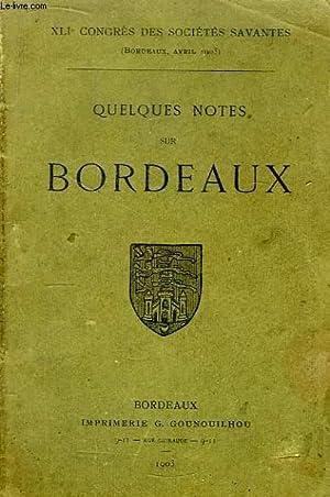 Quelques notes sur Bordeaux.: COLLECTIF