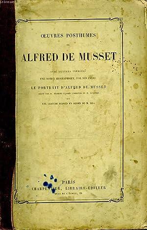 Oeuvres Posthumes de Alfred de Musset.: MUSSET Alfred de