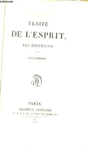 Traité de l'Esprit. En 2 TOMES: HELVETIUS M.