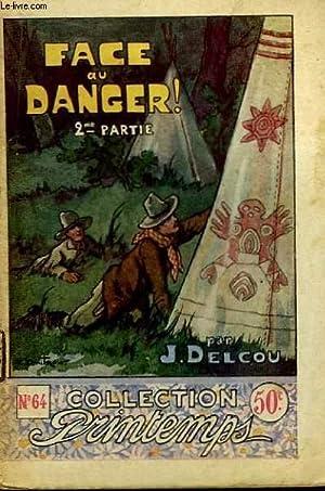 Face au Danger ! (2e partie): DELCOU J.