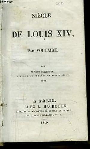 Siècle de Louis XIV. Tomes en un: VOLTAIRE