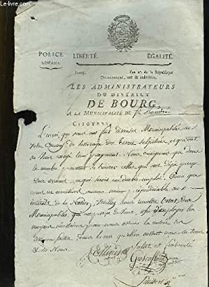 Lettre Originale Manuscrite des Administrateurs du district de Bourg à la Municipalité de St-André.