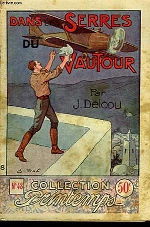 Dans les Serres du Vautour.: DELCOU J.