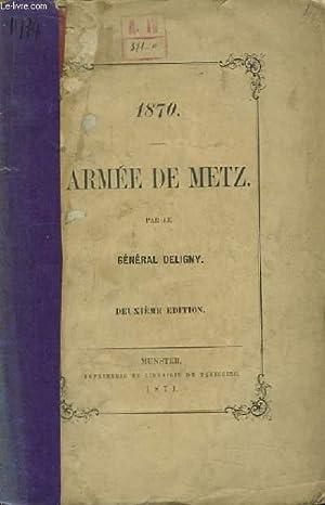 1870 - Armée de Metz.: GENERAL DELIGNY