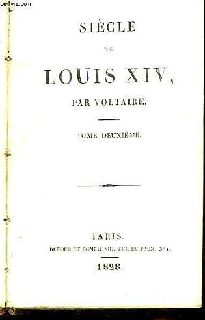 Siècle de Louis XIV. TOME 2: VOLTAIRE