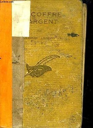 Le Coffre d'Argent (The Silver Chest).: LANDON Herman