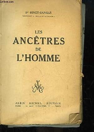 Les Ancêtres de l'Homme.: Dr BINET-SANGLE