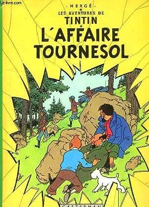 Les Aventures de Tintin. L'Affaire Tournesol.: HERGE