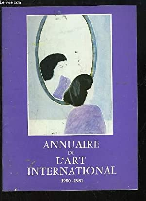 Annuaire de l'Art International, 1980 - 1981: COLLECTIF