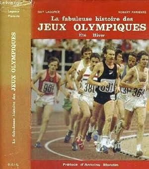 LA FABULEUSE HISTOIRE DES JEUX OLYMPIQUES -: LAGORCE GUY -