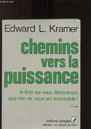 Chemins vers la puissance: L. Kramer Edward