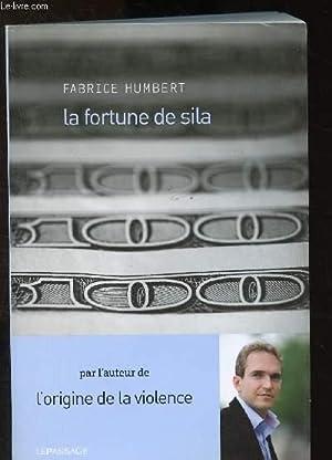 La fortune de Sila - Fabrice Humbert