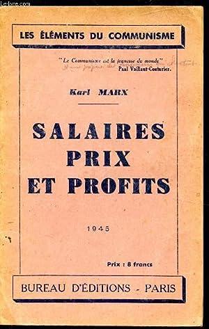 Les éléments du communisme - Salaires prix: Karl Marx