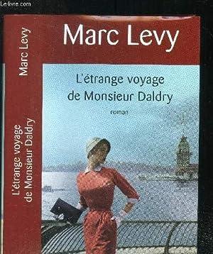L'étrange voyage de Monsieur Daldry: Levy Marc