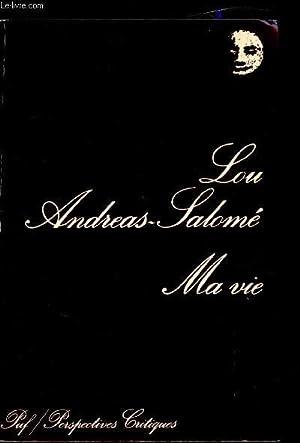Ma vie - Esquisse de quelques souvenirs: Lou Andréas-Salomé