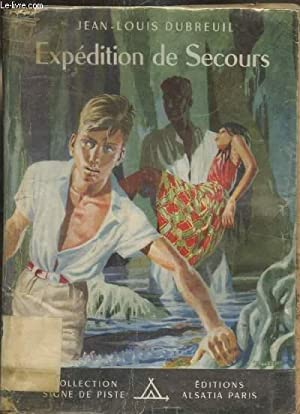 Expédition de Secours: Jean-Louis Dubreuil