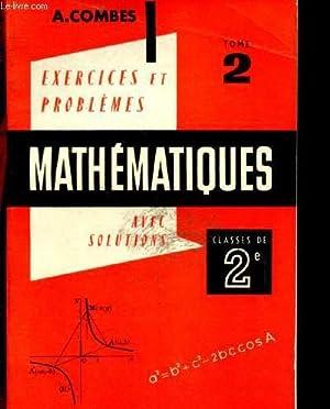 Exercices & problèmes de mathématiques à l'usage: Combes A.