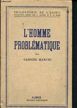 L'homme problématique: Marcel Gabriel
