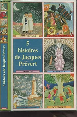 5 histoires de Jacques Prévert - L'opéra: Prévert Jacques