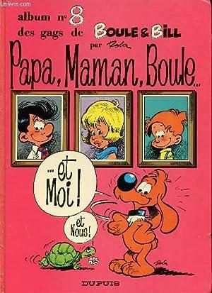 Album n°8 des gags de Boule et: Jean Roba