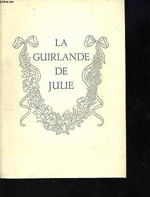 La guirlande de Julie, offerte à Mademoiselle de Rambouillet Julie-Lucine d'Angennes par le ...