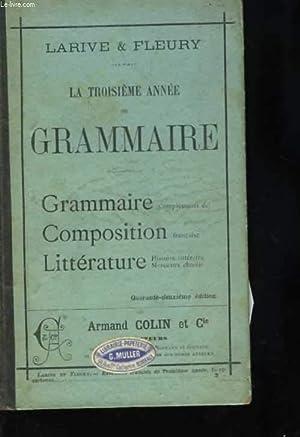 La troisième année de grammaire: LARIVE et FLEURY