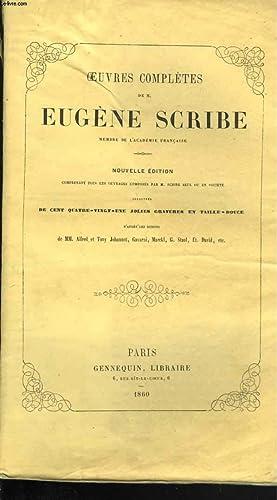 Oeuvres. Nouvelle édition comprenant tous les ouvrages composés par M. Scribe seul ou...
