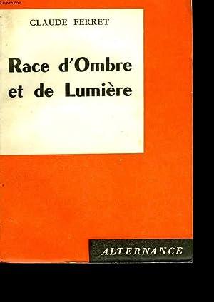 Race d'Ombre et de Lumière: FERRET Claude