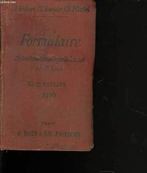 Formulaire. Ancien formulaire de Dujardin-Beaumetz et P. Yvon. 32è édition: GILBERT A...