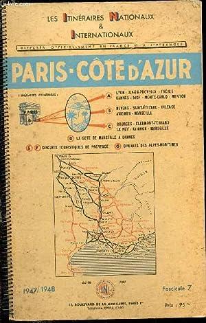 Les itinéraires nationaux et internationaux. Paris - Côte-d'Azur: COLLECTIF