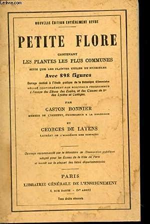 Petite flore contenant les plantes les plus communes ainsi que les plantes utiles et nuisibles avec...