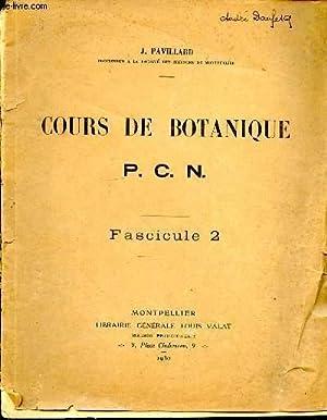 Cours de botanique. P.C.N. Fascicule 2: PAVILLARD J.