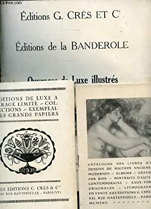 Catalogues des Edtions de la Banderole. Ouvrages de luxe illustrés: CRES G. et Cie