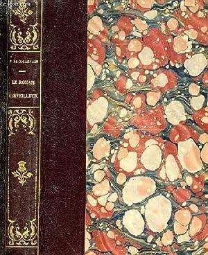 Le roman merveilleux: COULEVAIN Pierre de