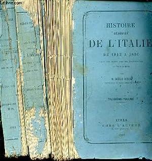 Histoire générale de l'Italie de 1815 à 1850 avec des notes sur les &...