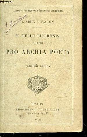 M. Tullii Ciceronis oratio pro Archia Poeta.: CICERONIS M.T., Orator