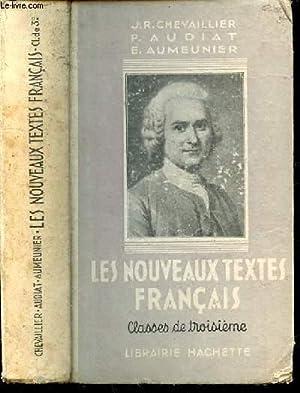 Les nouveaux textes français. Enseignement du second degré. Classes de troisiè...