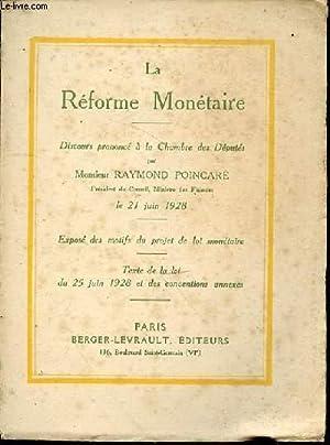 La réforme monétaire: RAYMOND POINCARE discours