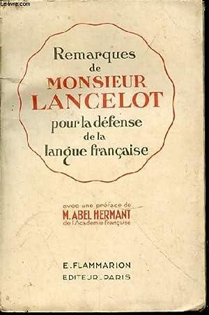 Remarques de Monsieur Lancelot pour la défense de la langue française: HERMANT Abel