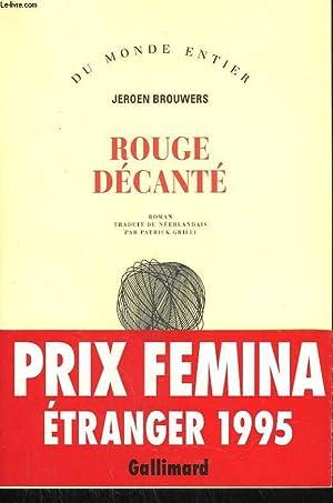 ROUGE DECANTE.: BROUWERS JEROEN.