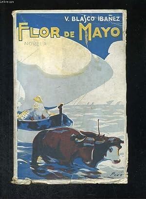 Flor de Mayo.: BLASCO-IBANEZ V.