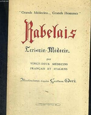 Rabelais, l'écrivain-médecin: 22 médecins français et italiens