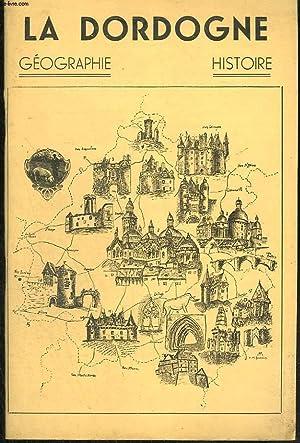 Géographie de la Dordogne.: GRELIERE P.