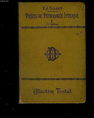 Précis de pathologie interne, 2 Tomes: COLLET F.J.