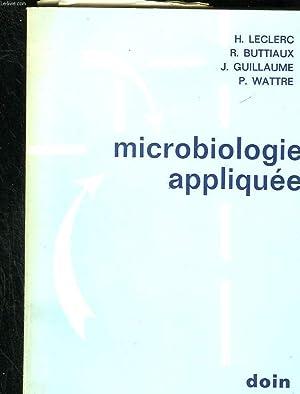 Microbiologie appliquée: LECLERC H., BUTTIAUX R., GUILLAUME J. et WATTRE P.